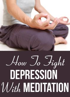 Depression is treatable when small changes are taken in consideration regarding the mind. Due to this meditation for depression helps in a right manner. Here are some techniques and benefits.