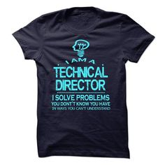 TECHNICAL DIRECTOR T Shirts, Hoodie Sweatshirts