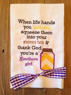 "The ""When life hands you lemons"" Southern Sayings towel on Etsy, $12.00"
