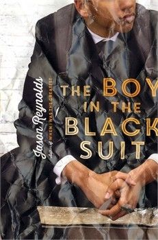 The Boy in the Black Suit by Jason Reynolds  Jessica Bratt http://whimsylibrarian.com/whimsical/2016/2/3/the-boy-in-the-black-suit-by-jason-reynolds