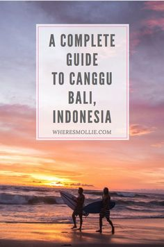 A guide to exploring Canggu, Bali | Where's Mollie? A Travel and Adventure Lifestyle Blog