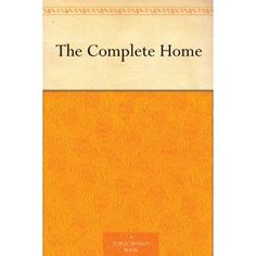 The Complete Home (Kindle Edition) #home decor #home #decor