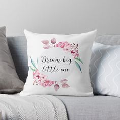 Dream Big Little One Girl Nursery Decor in Floral Pink Throw Pillow