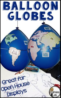 Balloon Globes that are perfect for Open House. Back to School activity. Social Studies project.