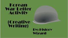 Korean War Letter Activity (Creative Writing) by History Wizard | Teachers Pay Teachers