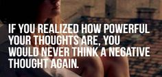 Never Think a Negative Thought Again - Life is really good today!