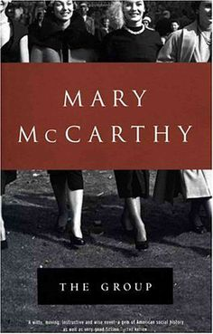 The Group, by Mary McCarthy