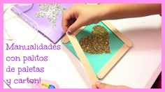 MANUALIDADES CON PALITOS DE PALETA Y CARTÓN!!! (CRAFTS MADE WITH POPSICL...