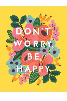 Rifle Paper Co. Don't Worry Print