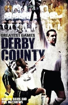 Buy Derby County Greatest Games: The Rams' Fifty Finest Matches by Gareth Davis and Read this Book on Kobo's Free Apps. Discover Kobo's Vast Collection of Ebooks and Audiobooks Today - Over 4 Million Titles! Carlisle United, Fulham Fc, Seasons In The Sun, Bristol Rovers, English Football League, Blackburn Rovers, Hull City, Rangers Fc