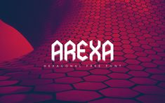 AREXA ( FREE FONT ) on Behance