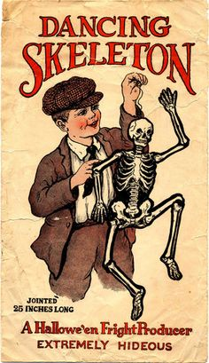 Dancing Skeleton - Beistle, perhaps? A Halloween Hallowe'en Fright Producer, Extremely Hideous, Jointed 25 inches long vintage ad, Vintage Halloween Images, Retro Halloween, Holidays Halloween, Halloween Crafts, Happy Halloween, Halloween Ideas, Halloween Pictures, Halloween Stuff, Vintage Images