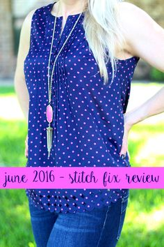 I'm so excited about this Stitch Fix review!! Not only was my June 2016 Stitch Fix aaaamazing, I'm giving one lucky reader $700 in Stitch Fix cash!