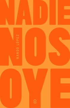 Nadie nos oye, Nando López Books To Read, Typography, Reading, Movies, Films, Movie Posters, Baccalaureate, Be Nice, Letterpress