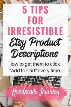 Etsy product descriptions are one of the most overlooked parts of a listing. Great product descriptions will help skyrocket your handmade sales. ideas 5 Tips for Irresistible Etsy Product Descriptions - Handmade Journey Affiliate Marketing, Online Marketing, Content Marketing, Business Marketing, Internet Marketing, Media Marketing, Digital Marketing, Craft Business, Business Tips