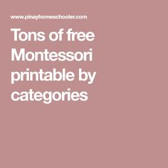 Tons of free Montessori printable by categories