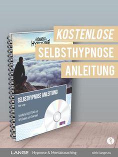 Free eBook + MP3-Datei zur Selbsthypnose. Von Angst befreien und Selbstvertrauen gewinnen. Leichter abnehmen und schlank werden.
