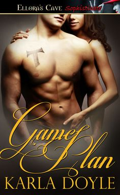 Game Plan by Karla Doyle Romance Books, Book Publishing, Free Books, Book Lovers, Books To Read, Erotic, Audiobooks, Fiction, Novels