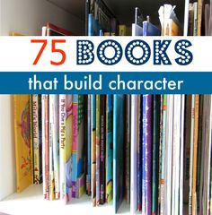 List of picture books that have positive messages and valuable character building lessons.
