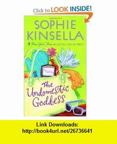The Undomestic Goddess (9780440242383) Sophie Kinsella , ISBN-10: 044024238X  , ISBN-13: 978-0440242383 ,  , tutorials , pdf , ebook , torrent , downloads , rapidshare , filesonic , hotfile , megaupload , fileserve