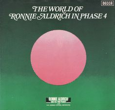 Ronnie Aldrich and his Two Pianos - The World of Ronnie Aldrich in Phase 4 (1973)