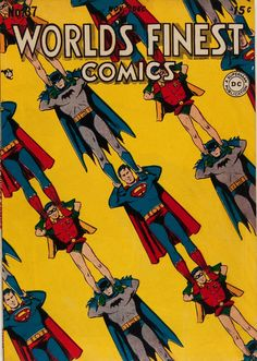 The Classic Covers - Superman, Batman and Robin