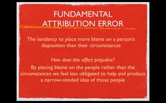 psychology- fundamental attribution error- prejudice