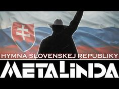 New rock version of Slovak national anthem Heavy Metal Rock, National Anthem, European Countries, Scene, Youtube, Music, Movie Posters, Czech Republic, Poland