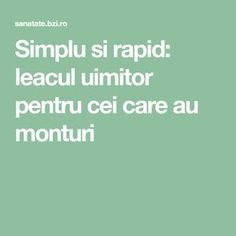 Simplu si rapid: leacul uimitor pentru cei care au monturi Metabolism, Good To Know, Natural Remedies, Health Fitness, Healthy, Apothecary, Medicine, Salads, Pharmacy