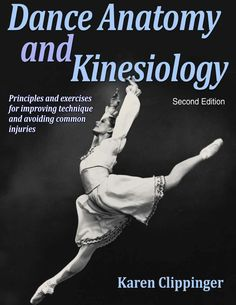 """Read """"Dance Anatomy and Kinesiology"""" by Karen Sue Clippinger available from Rakuten Kobo. Karen Clippinger's first edition of Dance Anatomy and Kinesiology was hailed as the definitive text on the topic. Student Web, Class Journals, Dance Equipment, Belly Dancing Classes, Dance Teacher, Flexibility Workout, Science Resources, Nonfiction Books, Reading Online"""