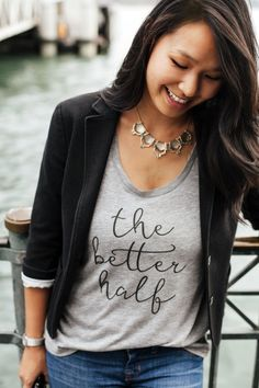 This is a great gift for your newly engaged friend or your wife! Soft, a great fit, and so versatile. Get this shirt before it's gone! https://www.etsy.com/listing/251619270/the-better-half-womens-t-shirt-scoop   Womens Tshirt | Girl Boss | Fashion Blogger | Mom Style