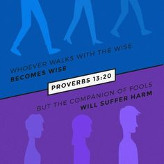 Good Morning Soldiers Of Christ! Arise and Put On The Armor Of Our Lord! Today's Verse of the day! Proverbs 13:20. Join Me! Let's Walk Together Victorious! AMEN!