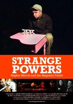 Film poster for Strange Powers: Stephin Merritt and the Magnetic Fields.