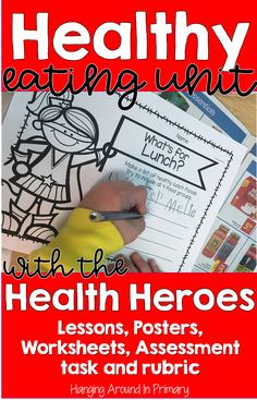 Healthy Eating Unit with Rubric and Lessons - Canadian Grade 3 ...
