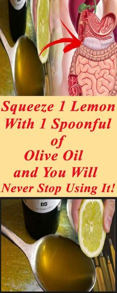 Squeeze 1 Lemon With 1 Spoonful of Olive Oil And You Will Never Stop Using It!