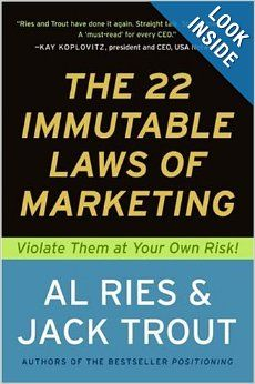 The 22 Immutable Laws of Marketing: Violate Them at Your Own Risk!: Al Ries, Jack Trout: 9780887306662: Amazon.com: Books
