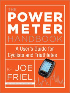"""Read """"The Power Meter Handbook A User's Guide for Cyclists and Triathletes"""" by Joe Friel available from Rakuten Kobo. In The Power Meter Handbook, Joe Friel offers cyclists and triathletes a simple user's guide to using a power meter for . Free Books Online, Reading Online, Cycling Books, Bicycle Race, Bike, Book Format, User Guide, Book Recommendations, Triathlon"""