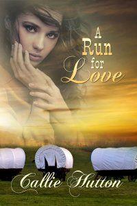 A Run For Love, by Callie Hutton