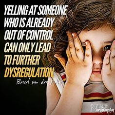 """Yelling at someone who is already out of control can only lead to further dysregulation. Gentle Parenting, Parenting Quotes, Parenting Advice, Kids And Parenting, Kids Mental Health, Children Health, Mom Quotes, Child Quotes, Quotes Kids"