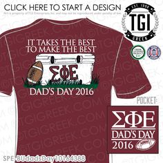 Sigma Phi Epsilon   ΣΦΕ   Dad's Weekend   Dad's Day   Parents Weekend   HOCO   Family Weekend   Brotherhood   Dad's Weekend Tee   Parents Weekend Tee   Family Weekend T-Shirts   Dad's Weekend T-shirt   Dad's Day T-Shirt   Custom Homecoming Apparel   TGI Greek   Greek Apparel   Custom Apparel   Fraternity Tee Shirts   Fraternity T-shirts