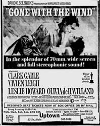 'Gone With the Wind' at the Uptown, 'In the splendor of 70mm, wide screen and full stereophonic sound!'  Uptown Theatre, Salt Lake City, Utah