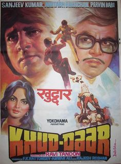 "Beautiful Poster from Khud-Daar (1982). This Ravi Tandon directed movie stared  Sanjeev Kumar, Amitabh Bachchan, Parveen Babi, Vinod Mehra, Bindya Goswami, Prem Chopra and Mehmood and  Music by R.D. Burman had hit songs like ""Angreezi Mein Kehta Hain"", ""Oonche Neeche Raaste"",  ""Disco 82"" and the evergreen ""Mach Gaya Shor"""