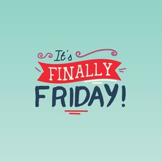 IT'S ALREADY FRIDAY! Let's finish strong so we can enjoy the weekend! Palm Valley Pediatric Dentistry