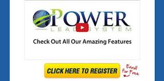 Power Lead System - Traffic is the lifeblood of a web business, and you don't need me to tell you that.  At last ...the most complete and powerful All-In-One Marketing Platform - helps you collect leads .... make your business a LOT simpler. Click To Watch Now !