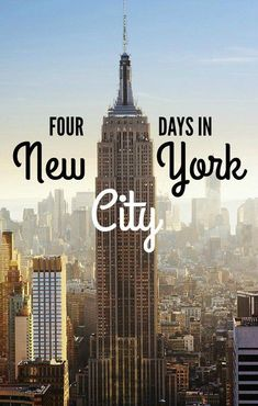 How To Spend Four Days in New York City