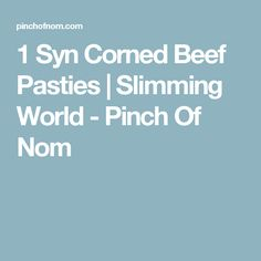 1 Syn Corned Beef Pasties | Slimming World - Pinch Of Nom