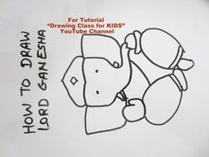 How to Draw- Easy Lord Ganesha Ganpati Step by Step Tutorial for Kids - YouTube
