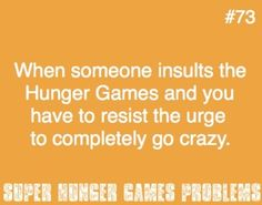 Hunger Games Problems - Hate it when that happens