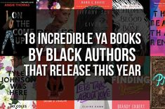 18 Incredible YA Books By Black Authors That Release in 2018