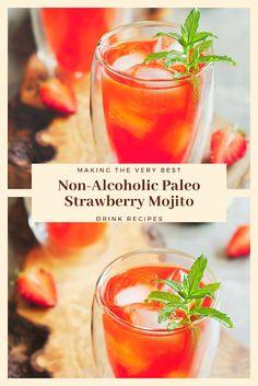 Non-Alcoholic Paleo Strawberry Mojito Easy Drink Recipes, Nut Recipes, Dinner Recipes, Mojito Ingredients, Mojito Drink, Strawberry Mojito, Nutrition Information, Non Alcoholic, Healthy Drinks